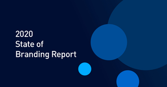Revealed: State of Branding Report 2020—Key Findings